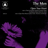 The Men - Open Your Heart