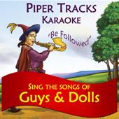 Luck Be A Lady (Tonight) [Karaoke Instrumental]-Piper Tracks