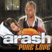 Pure Love (Radio Edit) - Arash