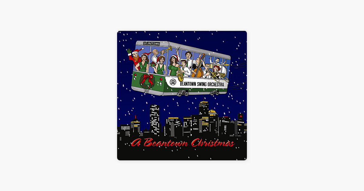 A Beantown Christmas By Beantown Swing Orchestra