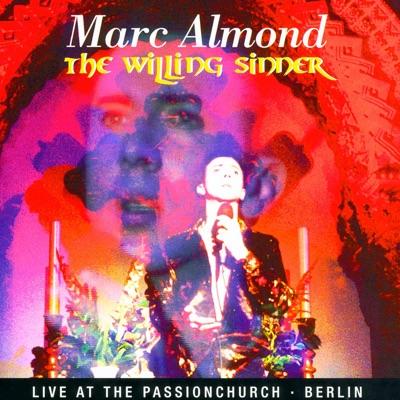 The Willing Sinner Live In Berlin - Marc Almond