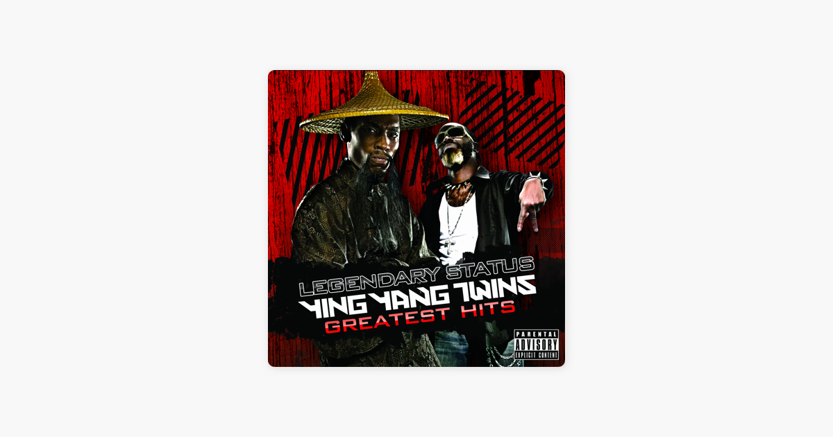 ‎Legendary Status: Ying Yang Twins Greatest Hits By Ying
