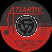 Wilson Pickett - In The Midnight Hour
