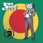 Two tone club - Ugly Boy