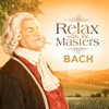 Bach: Relax With the Masters - Various Artists