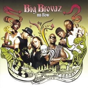Big Brovaz