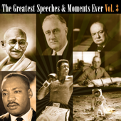 The Greatest Speeches & Moments Ever Vol. 3
