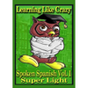 Learn Spanish:  Learning Spanish Like Crazy (Super Light) - Learning Spanish Like Crazy