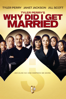 Tyler Perry's Why Did I Get Married? - Tyler Perry