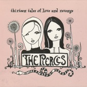 The Pierces - Go To Heaven