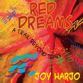 Joy Harjo - Red Dreams