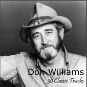 Some Broken Hearts Never Mend Live [Rerecorded] Don Williams - Don Williams