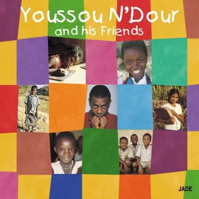 Youssou N'Dour and His Friends - Youssou N'dour