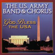 God Bless the USA - US Army Band & Chorus - US Army Band & Chorus
