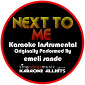 Next To Me Originally Performed By Emeli Sande [Instrumental Version] Karaoke All Hits - Karaoke All Hits