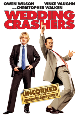 Wedding Crashers (Uncorked Edition) [Unrated] - David Dobkin
