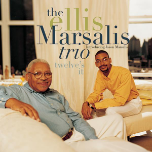 Ellis Marsalis Trio - Twelve's It