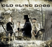Old Blind Dogs - Scotland Yet