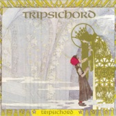 Tripsichord - On the Last Ride