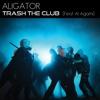 Trash The Club (feat. Al Agami)