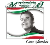 Cuco Sánchez - No Soy Monedita De Oro