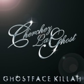 Ghostface Killah - Cherchez Laghost