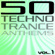 50 Techno Trance Anthems, Vol. 1 - Various Artists