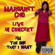 I'm the One That I Want (Live In Concert) - Margaret Cho - Margaret Cho