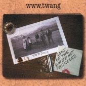 www.Twang - The Best Place (Won't Last)