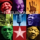 The Persuasions - I Still Haven't Found What I'm looking For