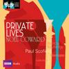 Noël Coward - Classic Radio Theatre: Private Lives artwork