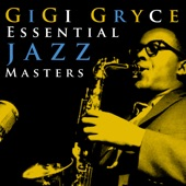Gigi Gryce - Zing Went The Strings Of My Heart