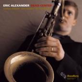 Eric Alexander - One for Steve
