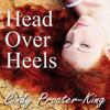 Cindy Procter-King - Head Over Heels (Unabridged) artwork