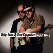 Billy Price & Fred Chapellier - Don't Let My Baby Ride