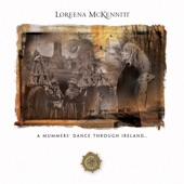 Loreena McKennitt - The Mummers' Dance