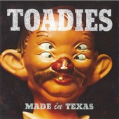 Toadies - Possum Kingdom