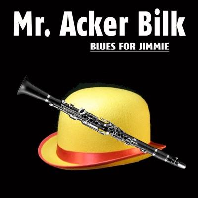 Blues for Jimmie - Acker Bilk