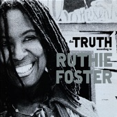 Ruthie Foster - When It Don't Come Easy