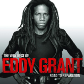 The Very Best of Eddy Grant - Road to Reparation
