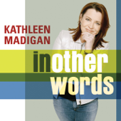In Other Words-Kathleen Madigan