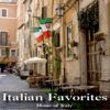 Italian Favorites - Music of Italy