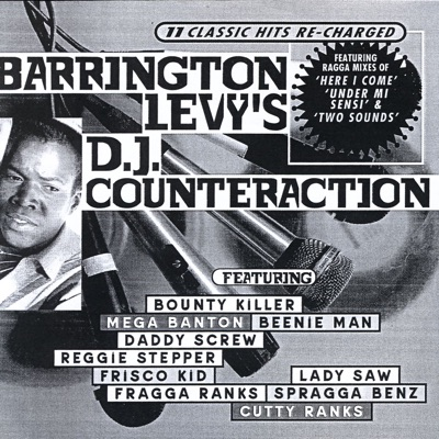 Barrington Levy's DJ Counteraction (11 Classic Hits Re-Charged) - Barrington Levy