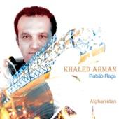 Khaled Arman - Raga Afghan Bhairav: Alap