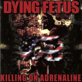Kill your Mother / Rape your Dog - Dying Fetus