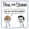 Paul and Storm