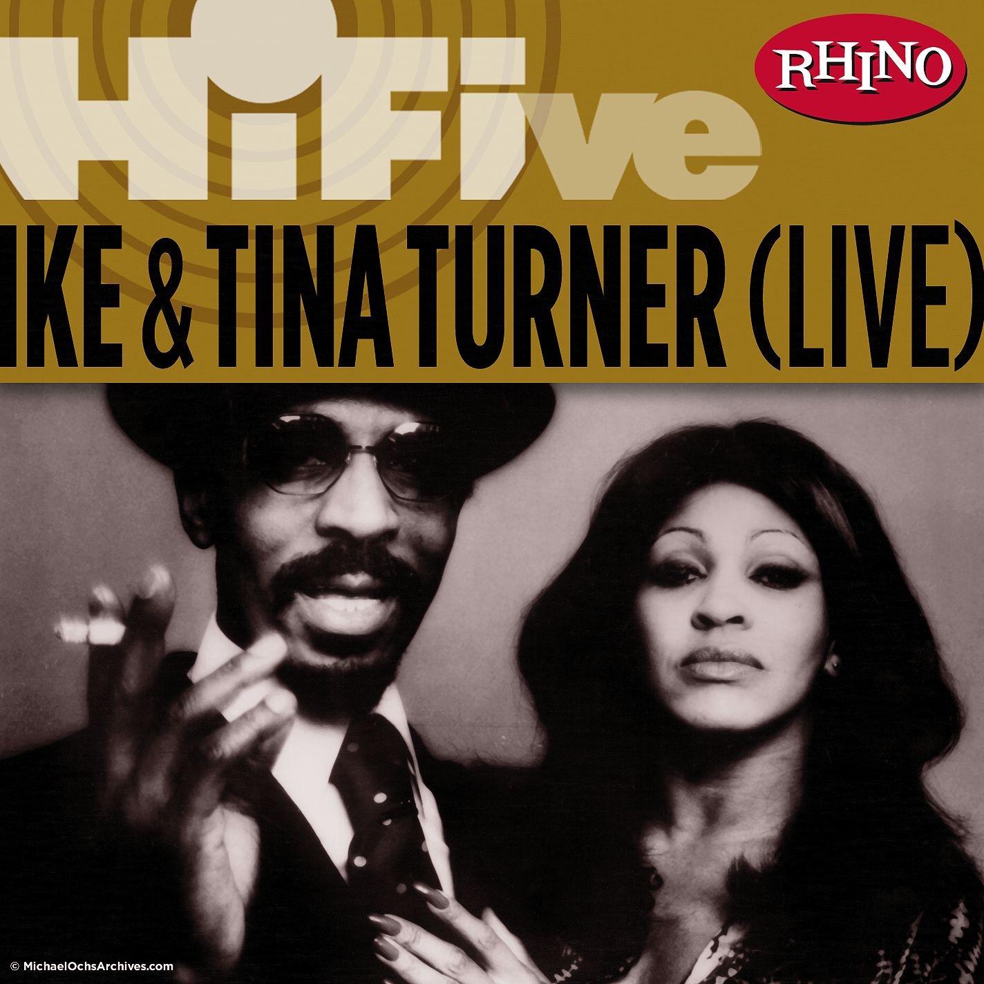 Rhino Hi-Five: Ike & Tina Turner (Live) - EP