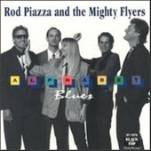Rod Piazza and The Mighty Flyers - Night's End