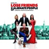 How to Lose Friends and Alienate People (Original Movie Soundtrack)