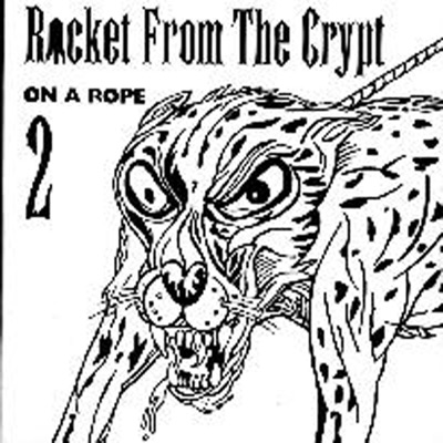On a Rope, Vol. 2 - EP - Rocket From The Crypt